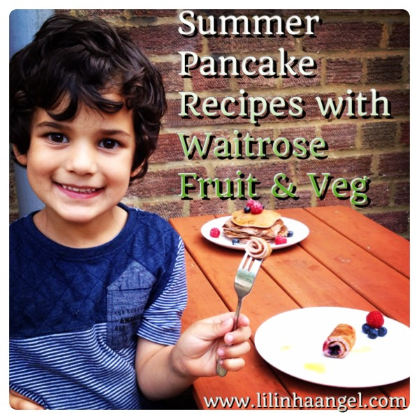 Summer Pancake Recipes with Waitrose Fruit & Veg