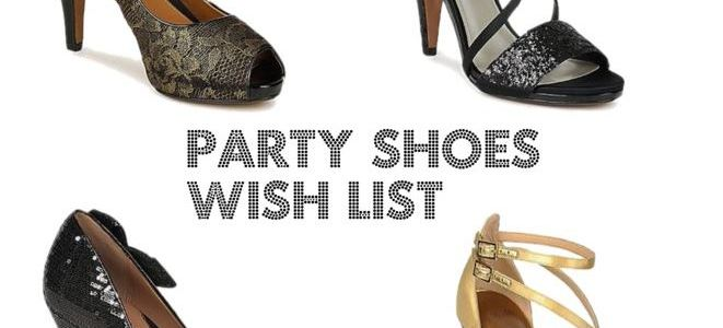 Party Shoes Wish List